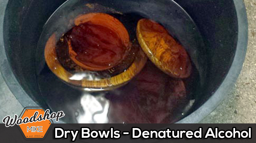 Dry Bowls With Denatured Alcohol