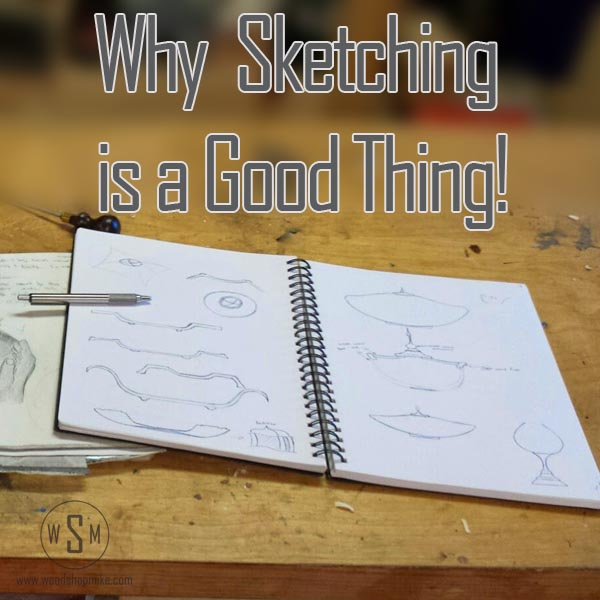 Why Sketching is a Good Thing