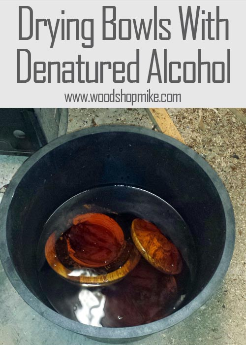 Drying Bowls With Denatured Alcohol