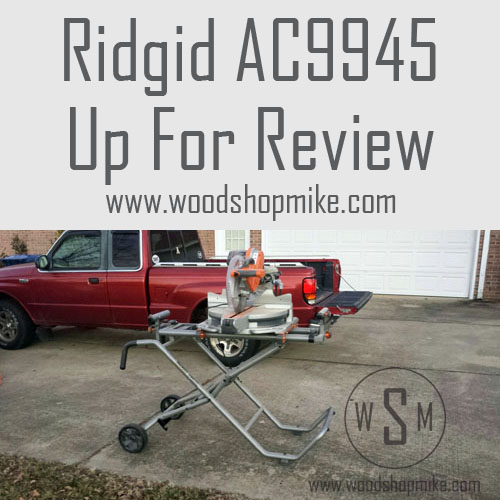 Ridgid Mobile Miter Saw Stand AC9945, Up For Review
