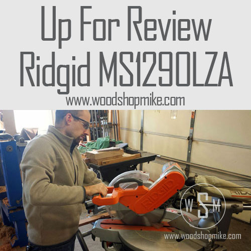 Up For Review, Ridgid MS1290LZA