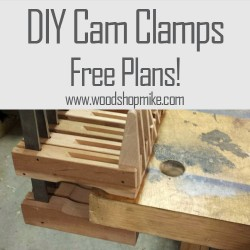 DIY Woodworking Cam Clamps & Free Plans!