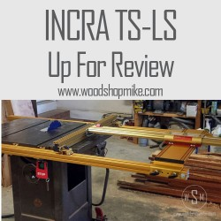INCRA Tools TS-LS Fence, Up For Review