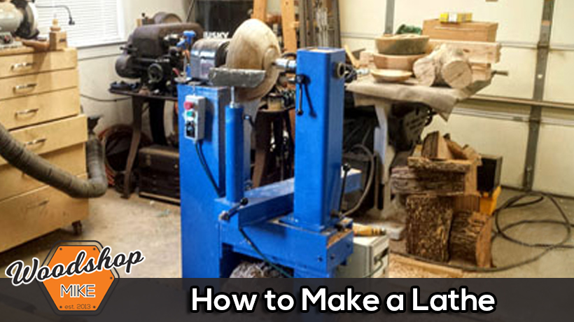 How to Make a Lathe
