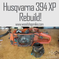 Husqvarna 394 XP Rebuild!