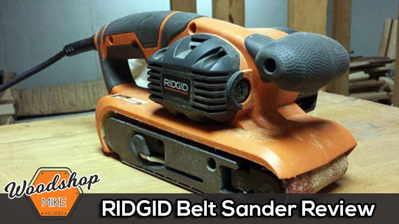 RIDGID Belt Sander Review