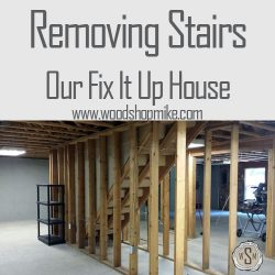 Our Fix It Up House, Removing Stairs