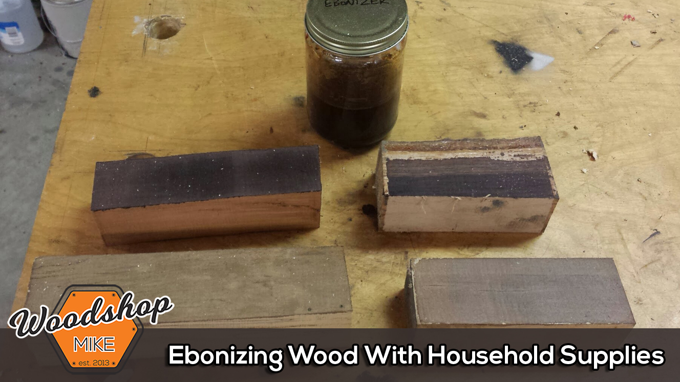 Ebonizing Wood With Household Supplies
