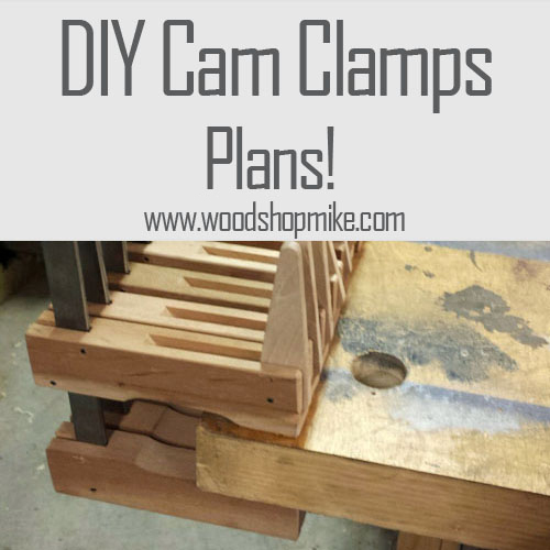 . DIY Cam Clamps   Plans