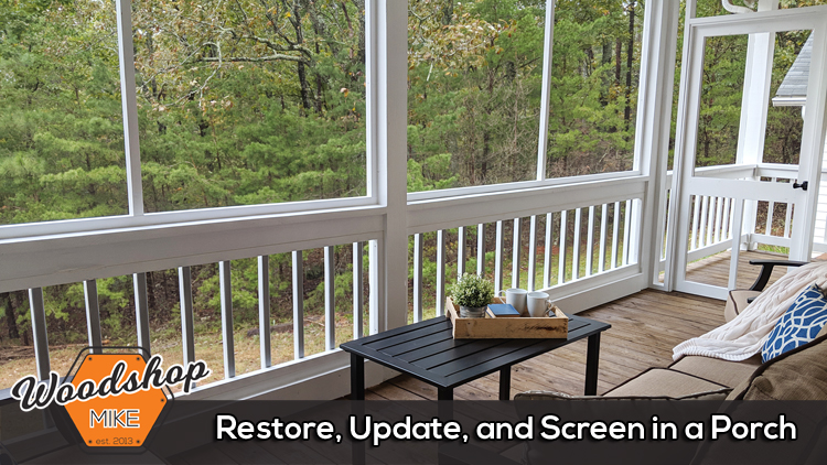 How to Restore, Update, and Screen in a Porch - Thumbnail