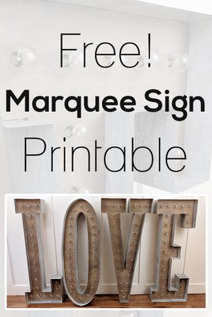 Free Marquee Sign Printable - How to Make a DIY Vintage Marquee Sign